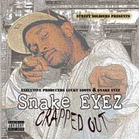 Snake Eyez Crapped Out